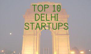 10 delhi startups