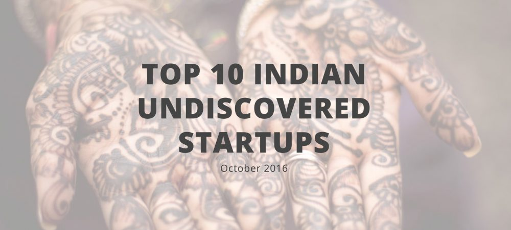 Top 10 Indian Undiscovered Startups